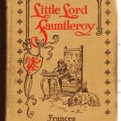Little Lord Fauntleroy FRANCES HODGSON BURNETT hc 1932