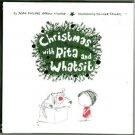 Christmas with Rita and Whatsit hcdj 2006 1st print
