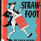 Hay-Foot, Straw-Foot hcdj ERICK BERRY French Indian War