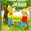 3 ELF bks I THINK ABOUT JESUS God is Good CHRIST Friend