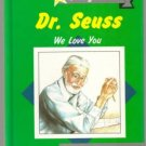 DR SEUSS We Love You PATRICIA MARTIN 1987 REACHING GOAL