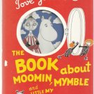 TOVE JANSSON The Book About Moomin Mymble 1996