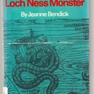 The Mystery of the Loch Ness Monster JEANNE BENDICK hcd