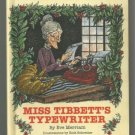 Miss Tibbett's Typewriter EVE MERRIAM hc 1966