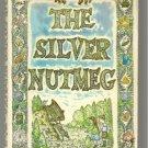 The Silver Nutmeg PALMER BROWN 1973 1st pr ANNA LAVINIA