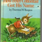 How Peter Cottontail Got His Name BURGESS Wonder Books