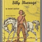 The LEgend of Billy Bluesage JONREED LAURITZEN hc 1961