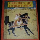 Children of Other Lands WATTY PIPER Lucille Holling ill