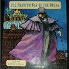 The Phantom Cat of the Opera DAVID WOOD hcdj Peters Day