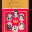 Rulers in Petticoats MILDRED BOYD 18 female rulers bios
