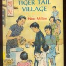 Tiger Tail Village NINA MILLEN hcdj 1962 HONG KONG