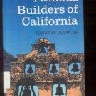 Famous Builders of California HCDJ EDWARD DOLAN 1987