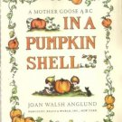 In A Pumpkin Shell JOAN WALSH ANGLUND hc 1960