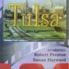 TULSA - ADVENTURE MOVIE VHS HAYWARD AND PRESTON