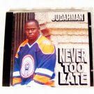 Judahman CD Never Too Late music songs cd judah man music cd