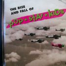 RISE AND FALL OF POP STAR KIDS music songs cd