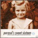 PARASOL'S SWEET SIXTEEN MUSIC CD VOL. 6 cd music compact disc