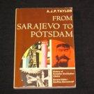 FROM SARAJEVO TO POTSDAM BOOK A.J.P. TAYLOR