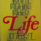 WHAT WORKS WHEN LIFE DOESN'T - religion spiritual Christian help book STUART BRISCOE