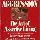 CREATIVE AGGRESSION BOOK THE ART OF ASSERTIVE LIVING