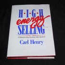HIGH ENERGY SELLING by CARL HENRY sell selling sales business book