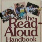 The Read-Aloud Handbook  - How to read stories to Kids CHILDREN book