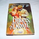 EMBERS OF DAWN romance paperback book romantic love passion story hardcover book