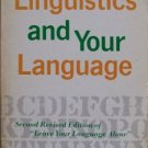 LINGUISTICS AND YOUR LANGUAGE BOOK Robert A. Hall pb