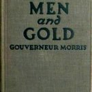 1921 Yellow Men and Gold hardcover pulp novel book by Gouverneur Morris