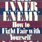 The Inner Enemy by George R. Bach, Laura Torbet (1983)