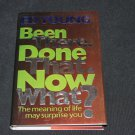 Been There Done That Now What ? meaning of life God book Ed Young self-help book knowledge maturity