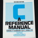 C Reference Manual by Samuel P. Harbison computer C programming programs instructional book