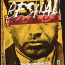 Bestial - true crime book - murder case serial killer story paperback book by Harold Shechter