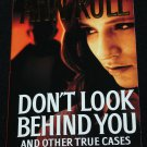 Don't Look Behind You and Other True Crime Cases paperback book by Ann Rule true crime stories