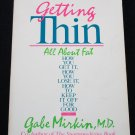 Getting Thin All about Fat - lose weight book Gabe Mirkin loosing weight loss - health & shape