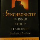 Synchronicity The Inner Path of Leadership by Joseph Jaworski