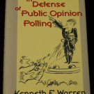 In Defense of Public Opinion Polling hardcover book by Kenneth F. Warren