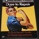 DARE TO REPAIR DVD - FAST SHIPPING documentary on home repairs repairing fix fixing PBS dvd