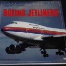 BOEING JETLINERS by Guy Norris & Mark Wagner jet airplane flying plane jets airliner airplane