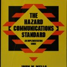 The Hazard Comunication Standard - Implementation Guide book