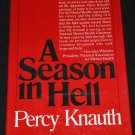 A Season in Hell mental illness hardcover book by Percy Knauth