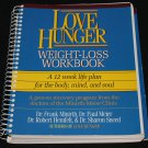 Love Hunger weight-loss book 12 week life-plan softcover spiral bound