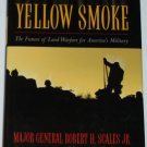 Yellow Smoke - hardcover book Warfare for America's Military Robert Scales Jr.