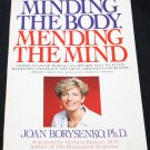 Minding the Body, Mending the Mind  - paperback book for self-help healing health book Borysenko