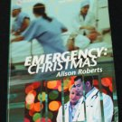 Emergency Christmas romance paperback book Alison Roberts love passion storiy read book