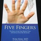 Five Fingers The Story of Free Medical Clinic of America Knoxville Tennessee paperback book Tom Kim