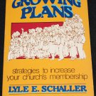 GROWING PLANS Strategies to Increase Your Church's Membership book God religion religious book