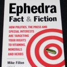 EPHEDRA FACT & FICTION BOOK Vitamins Minerals Herbs Mike Fillon efedra book medical health