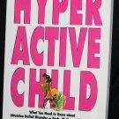 Hyper Active Child ADD Attention Deficit Disorder hyperactive child parent parenting kids children