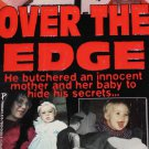 OVER THE EDGE true crime killer homicide non-fiction true case story paperback book